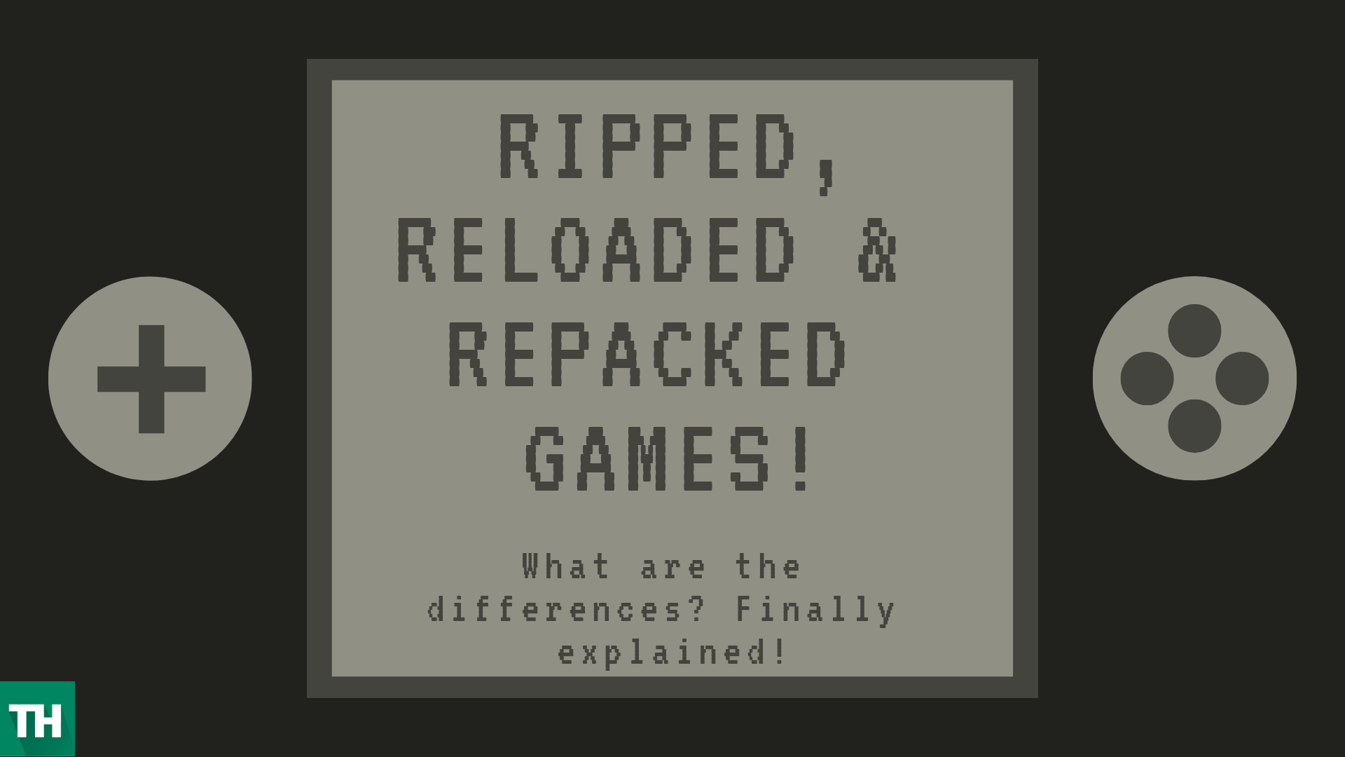 Ripped, Reloaded, Repack games