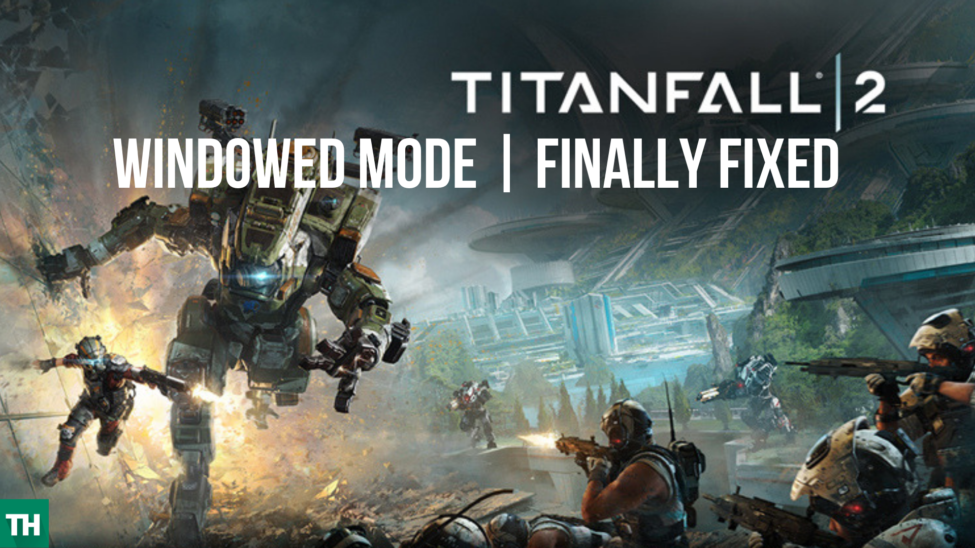 TitanFall 2 windowed mode fix