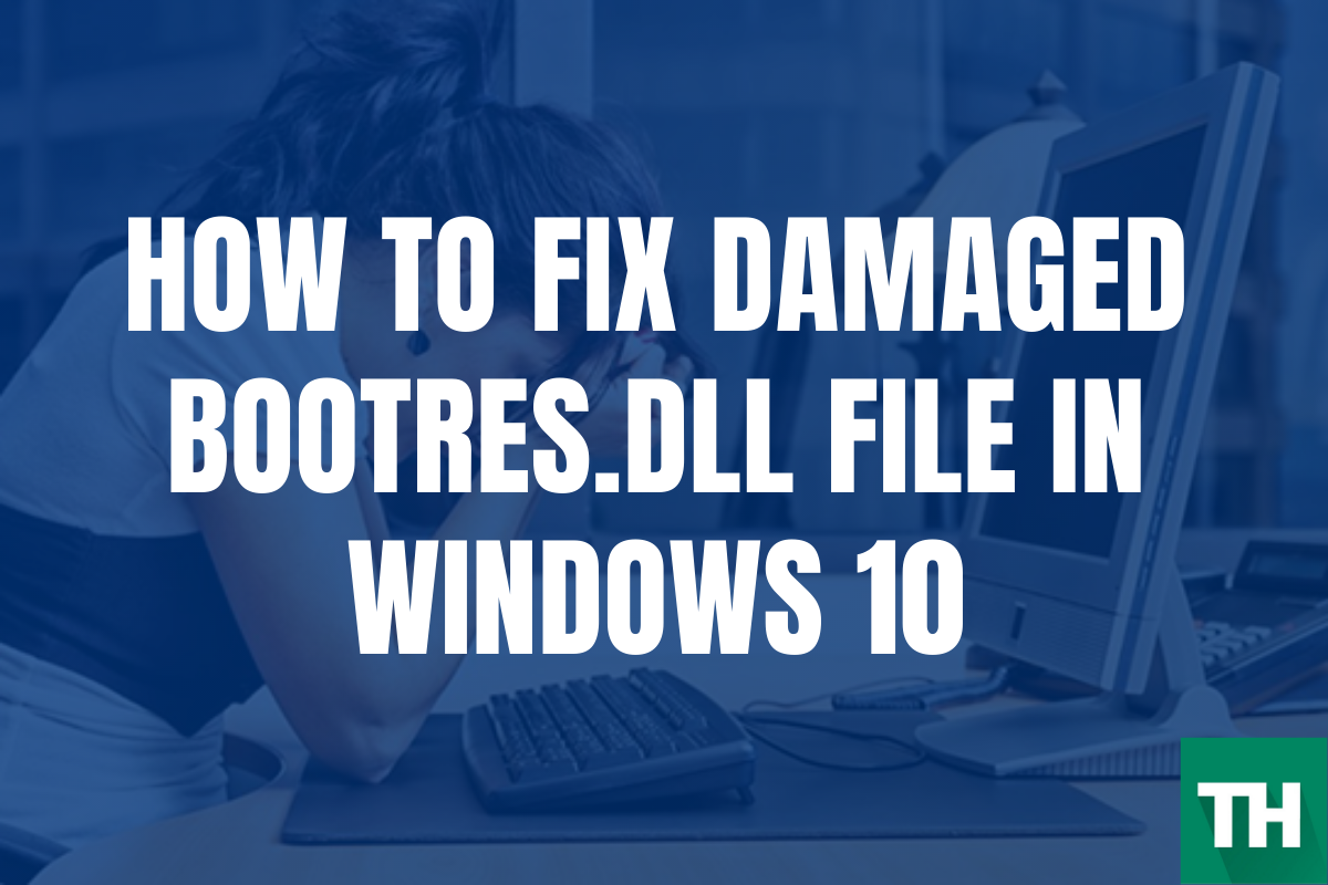 fix damaged bootres.dll