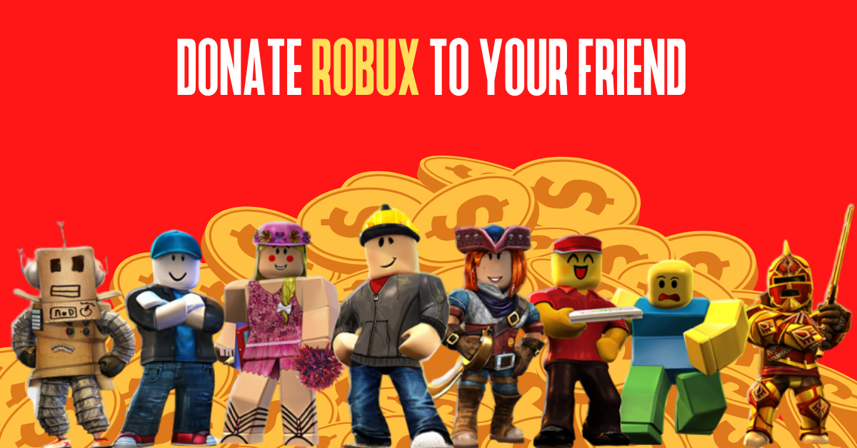 Donate robux to your friend