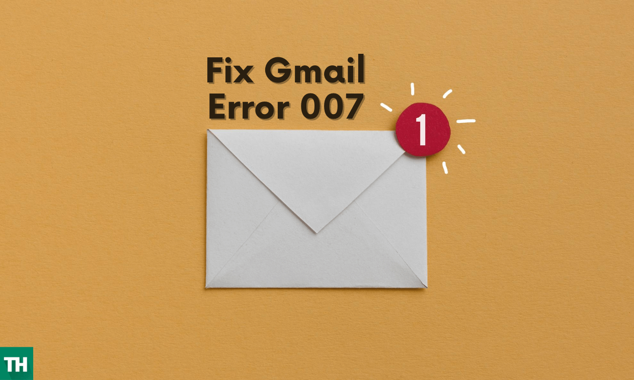 Gmail server error 007 fix cover