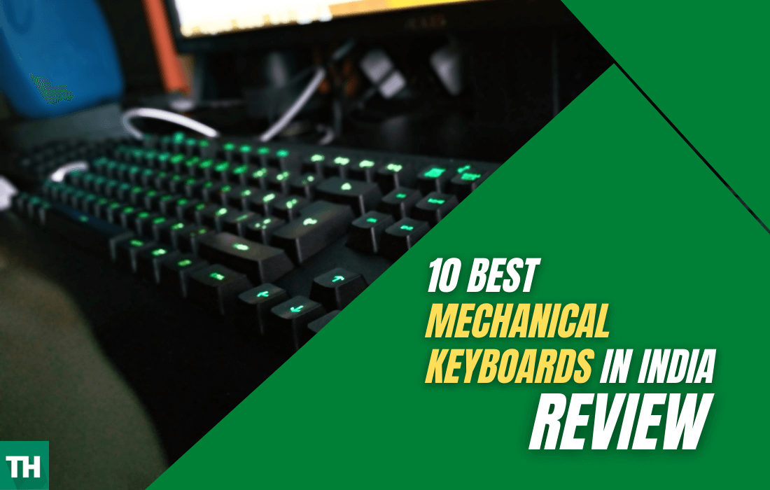 Best Mechanical Keyboards in India Review