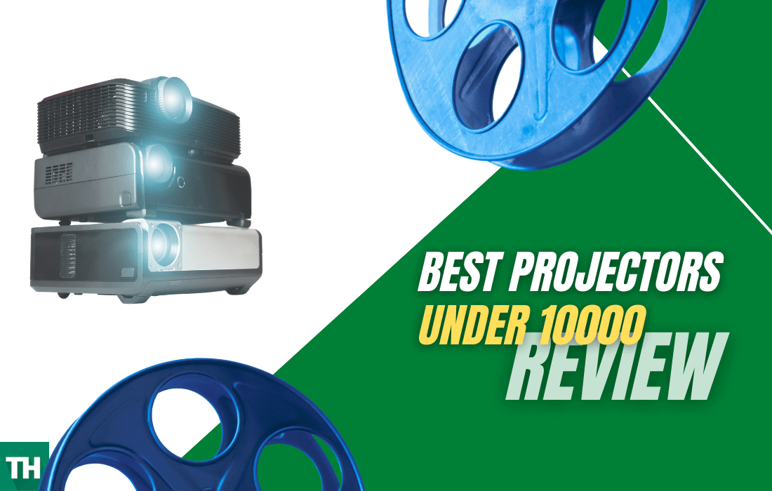 Best projectors under 10000